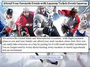 Attend Your Favorite Events with Layaway Tickets Eventslayaway