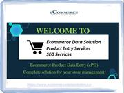 Ecommerce Product Entry & Outsource Data Entry Services Company in Ind