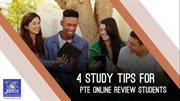 4 Study Tips for PTE Online Review Students