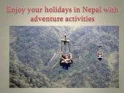 Enjoy your holidays in Nepal with adventure activities