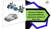 Common Problems Associated With the Suspension System of Every Car