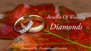 Benefits of Wearing Diamonds