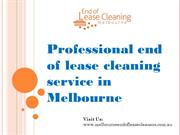 Professional end of lease cleaning service in Melbourne