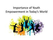 Importance of Youth Empowerment in Today's World