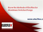 Know the Methods of ElecFlex for Membrane Switches Design