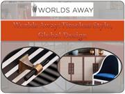 Worlds Away: Timeless Style, Global Design
