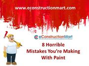 8 Horrible Mistakes You're Making with Paint