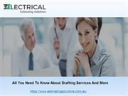 All You Need To Know About Drafting Services And More