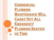Keep Your Plumbing System on Top With Commercial Plumbing Maintenance