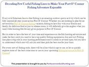 Decoding Few Useful Fishing Lines to Make Your Port O' Connor Fishing