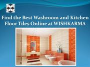 Best Washroom and Kitchen Floor Tiles