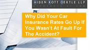 Why Did Your Car Insurance Rates Go Up If You Wasn't At Fault For The