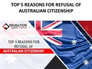 Top 5 Reasons For Refusal Of Australian Citizenship