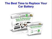 The Best Time to Replace Your Car Battery