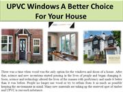UPVC Windows A Better Choice For Your House