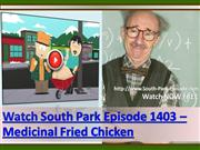Watch South Park Episode 1403  Medicinal