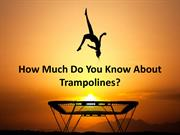 Choose Wisely Right Trampoline For Your Kids - Happy Trampoline