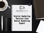 Digital Marketing Services from Dental Marketing Expert