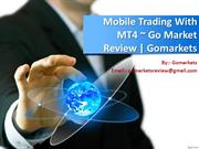 Mobile Trading With MT4  Go Market Review  Gomarkets