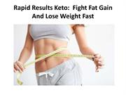 Rapid Results Keto:  Get Slim and Toned Body Naturally