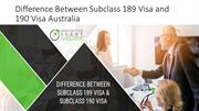Difference Between Subclass 189 Visa and 190 Visa