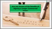Are you Aware of the Benefits of Signing a Longer Commercial Lease