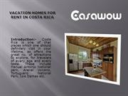 Vacation homes for rent in costa rica