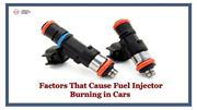 Factors That Cause Fuel Injector Burning in Cars