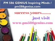 PM 586 GENIUS Inspiring Minds - pm586genius.com