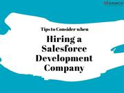 Tips to Consider when Hiring a Salesforce Development Company
