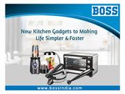 New kitchen gadgets to making life faster and simplier