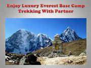 Enjoy Luxury Everest Base Camp Trekking With Partner