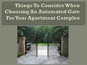 Things To Consider When Choosing An Automated Gate