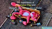 The Importance of Imaginative Play and How to Encourage Your Child