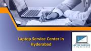 Laptop Repair Centers in Hyderabad, Laptop Repair Services in Hyderaba