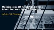 Materials in 3D Printing to Think About for Your Next 3D Models