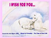 I wish for you 2