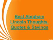 Best Abraham Lincoln Thoughts, Quotes & Sayings