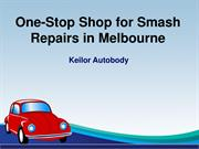 One-Stop Shop for Smash Repairs in Melbourne - Keilor Autobody