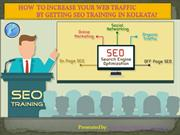 How to Increase Your Web Traffic by Getting SEO Training in Kolkata