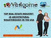 Top Real Estate Industry: 3D Architectural Walkthrough in the USA