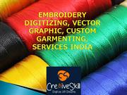Embroidery Digitizing Vector Graphic custom garmenting services India