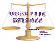 WORK LIFE BALANCE