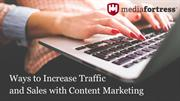Ways to Increase Traffic and Sales with Content Marketing