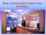 Book a cheap hotel in Nepal to stay in holidays