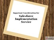 Important Consideration for Salesforce Implementation Service