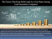 The Factors That Keep Bold Leads As A Top Name Among Lead