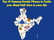 Famous Tourist Places in India  you Must Visit Once in your Life