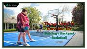 Things Need to Consider for Building a Backyard Basketball Court