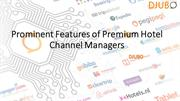 Prominent Features of Premium Hotel Channel Managers